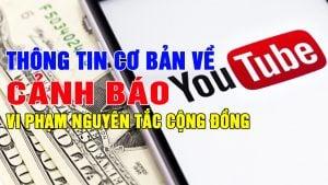 Thong-tin-co-ban-ve-canh-bao-vi-pham-nguyen-tac-cong-dong-cua-youtube
