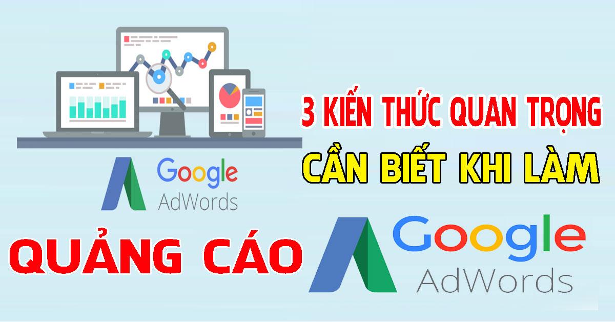 3 lý thuyết quan trọng khi chạy quảng cáo google ads