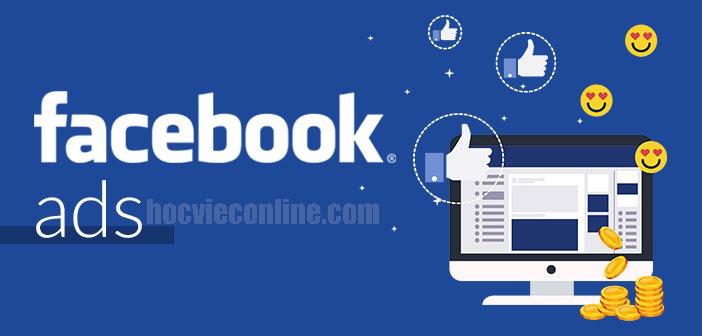 Kiến thức về Facebook Ads bạn cần biết